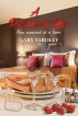 A Delicious Life: One Moment at a Time by Gary Yardley