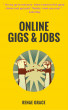 Online Gigs & Jobs by Renae Grace
