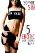 5 Erotic Short Stories Vol 7 by Sophie Sin