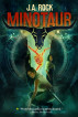 Minotaur by J.A. Rock