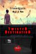 TWISTED DESTINATION - TRIMVIRATE by J. J. Nota