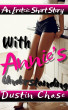 With Annie's Understanding by Dustin Chase