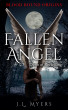 Fallen Angel: Dawn of Reckoning (Blood Bound Origins) by J.L. Myers