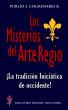 Los Misterios del Arte Regio by Publio S. Colmenares B., Sr