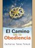 El Camino de la Obediencia by Zacharias Tanee Fomum
