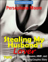 Stealing My Husband's Lover 2 by Persephone Moore