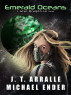 Emerald Oceans by Michael Ender & J.T. Arralle