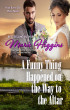 A Funny Thing Happened on the Way to the Altar by Marie Higgins