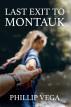 Last Exit to Montauk by Phillip Vega