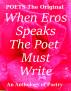When Eros Speaks the Poet Must Write by Karen Hayward
