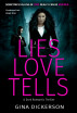 Lies Love Tells (Eastcove Lies Book One) by Gina Dickerson