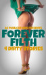 Forever Filth - 4 Dirty Stories by AE Publications