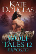 Wolf Tales 12: Exposed by Kate Douglas