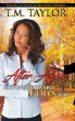 After the Affair: Moving Forward God's Way by Ms T M Taylor