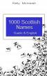1000 Scottish Names: Gaelic & English by Kelly McIntosh