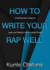 How to Write Your RAP Well: 10 writing tips to help you pass your Research and Analysis Project by bscguide