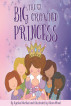 The Big-Crowned Princess by Ayesha Marfani