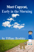 Meet Copycat, Early in the Morning by Tiffany Brodsky