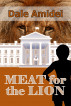 Meat for the Lion by Dale Amidei