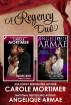 A Regency Duo by Angelique Armae & Carole Mortimer