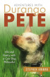 Adventures with Durango Pete: Life and Poetry with a Cow Dog Philosofur by Stephen Hinman