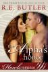 The Alpha's Honor (Howls Romance) by R.E. Butler