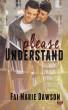 Please Understand by Fai Marie Dawson
