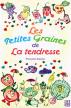 Les petites graines de la tendresse by Françoise Seigneur