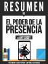 El Poder De La Presencia (Presence): Resumen Del Libro De Amy Cuddy by Sapiens Editorial