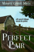 Perfect Pair by Marilyn Conner Miles