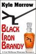 Black Iron Brandy by Kyle Morrow
