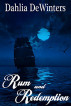 Rum and Redemption by Dahlia DeWinters