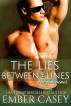 The Lies Between the Lines (The Fontaines #2) by Ember Casey