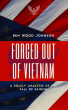 Forced Out Of Vietnam by Ben Wood Johnson