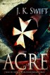 Acre by J. K. Swift