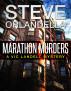Marathon Murders by Steve Orlandella