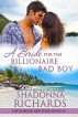 A Bride for the Billionaire Bad Boy (The Romero Brothers Book 2) by Shadonna Richards