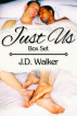 Just Us Box Set by J.D. Walker