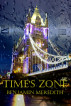 Time's Zone by Benjamin Meredith