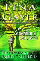 Tina Gayle - Summer's Growth