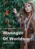 Derek Vortimer, MBA - Manager of Worlds by Uncle Jasper