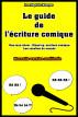 Le guide de l'écriture comique by Jean-Baptiste Mazoyer