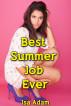 Best Summer Job Ever by Isa Adam