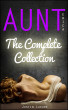 Aunt Erica: The Complete Collection by Justin Luxure