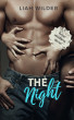 The Night by Liah Wilder