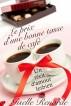 Le prix d'une bonne tasse de café: un récit d'amour lesbien by Giselle Renarde