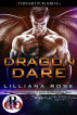 Dragon Dare by Lilliana Rose
