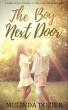 The Boy Next Door by Melinda Dozier