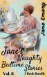 Jane's Naughty Bedtime Stories: 5 Book Bundle, Vol. 6 by Jane Emery