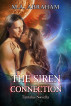 The Siren Connection by M.A. Abraham
